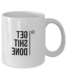 Get Shit Done Mug Motivational Mug Inspirational Mug Office